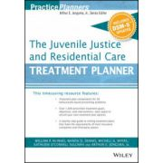 Juvenile Justice and Residential Care Treatment Planner, with DSM 5 Updates (PracticePlanners)