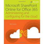 Microsoft SharePoint Online for Office 365: Administering and configuring for the cloud
