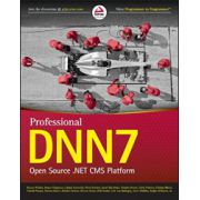 Professional DNN7: Open Source. NET CMS Platform