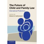 Future of Child and Family Law: International Predictions