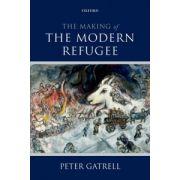 Making of the Modern Refugee
