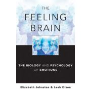 Feeling Brain: Biology and Psychology of Emotions