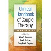 Clinical Handbook of Couple Therapy