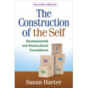 Construction of the Self: Developmental and Sociocultural Foundations