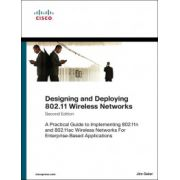 Designing and Deploying 802. 11 Wireless Networks: A Practical Guide to Implementing 802. 11n and 802. 11ac Wireless Networks For Enterprise-Based Applications