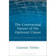 Contractual Nature of the Optional Clause (Studies in International Law)
