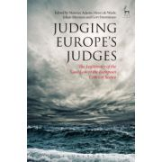 Judging Europe's Judges: Legitimacy of the Case Law of the European Court of Justice