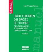 Droit européen des droits de l'homme: Droits et libertés fondamentaux garantis par la CEDH