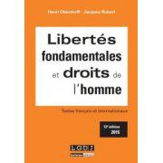 Libertés fondamentales et droits de l'homme (Textes français et internationaux)
