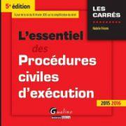 L'essentiel des procédures civiles d'exécution 2015-2016 (Les Carrés)
