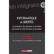 Informatique et libertés: la protection des données personnelles en droit français (Les intégrales)