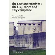 Law on terrorism: UK, France and Italy compared