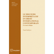 Le discours interprétatif en droit international contemporain: Un essai critique (Droits, territoires, cultures)
