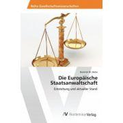 Die Europäische Staatsanwaltschaft: Entstehung und aktueller Stand