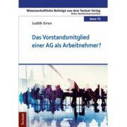Das Vorstandsmitglied einer AG als Arbeitnehmer? (Wissenschaftliche Beiträge aus dem Tectum Verlag: Rechts wissenschaften | Band 75)