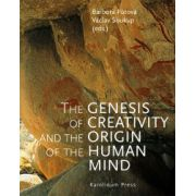Genesis of Creativity and the Origin of the Human Mind
