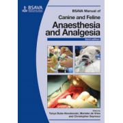 BSAVA Manual of Canine and Feline Anaesthesia and Analgesia