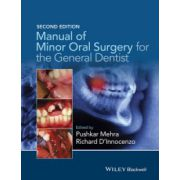 Manual of Minor Oral Surgery for the General Dentist