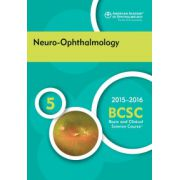 2015-2016 Basic and Clinical Science Course (BCSC): Section 5: Neuro-Ophthalmology