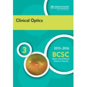 2015-2016 Basic and Clinical Science Course (BCSC): Section 3: Clinical Optics