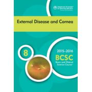 2015-2016 Basic and Clinical Science Course (BCSC): Section 8: External Disease and Cornea