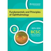2015-2016 Basic and Clinical Science Course (BCSC): Section 2: Fundamentals and Principles of Ophthalmology