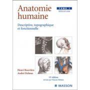 Anatomie humaine descriptive topographique et fonctionnelle, tome 1: Tête et cou