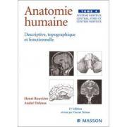 Anatomie humaine descriptive topographique et fonctionnelle, tome 4: Système nerveux central, voies et centres nerveux