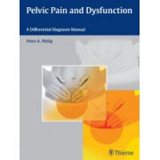 Pelvic Pain and Dysfunction: A Differential Diagnosis Manual