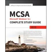 MCSA Microsoft Windows 8. 1 Complete Study Guide: Exams 70-687, 70-688, and 70-689