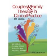 Couples and Family Therapy in Clinical Practice