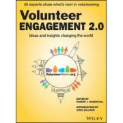 Volunteer Engagement 2. 0: Ideas and Insights Changing the World