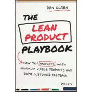 Lean Product Playbook: How to Innovate with Minimum Viable Products and Rapid Customer Feedback