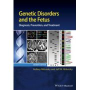 Genetic Disorders and the Fetus: Diagnosis, Prevention and Treatment
