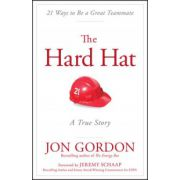 Hard Hat: 21 Ways to Be a Great Teammate