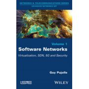 Software Networks: Virtualization, SDN, 5G, Security (Networks & Telecommunication: Advanced Networks)