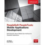 PeopleSoft PeopleTools: Mobile Applications Development
