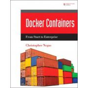 Docker Containers (includes Content Update Program): Build and Deploy with Kubernetes, Flannel, Cockpit, and Atomic