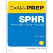 SPHR Exam Prep: Senior Professional in Human Resources