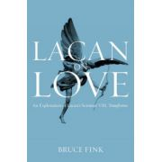 Lacan on Love: An Exploration of Lacan's Seminar VIII, Transference