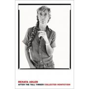 After the Tall Timber: Collected Nonfiction