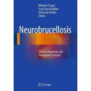 Neurobrucellosis: Clinical, Diagnostic and Therapeutic Features