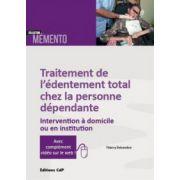 Traitement de l'édentement total chez la personne dépendante: Intervention à domicile ou en institution