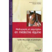 Médicaments et prescription en médecine équine: Guide des usages et posologies