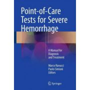 Point-of-Care Tests for Severe Hemorrhage: A Manual for Diagnosis and Treatment