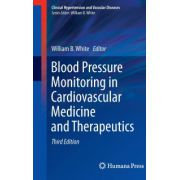 Blood Pressure Monitoring in Cardiovascular Medicine and Therapeutics (Clinical Hypertension & Vascular Diseases)