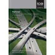 Highways: Location, Design, Construction and Maintenance of Road Pavements