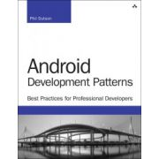 Android Development Patterns: Best Practices for Professional Developers