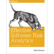 Effective Software Risk Analytics: From Requirements to Deployment