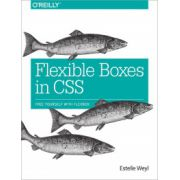 Flexible Boxes in CSS: Free Yourself with Flexbox
